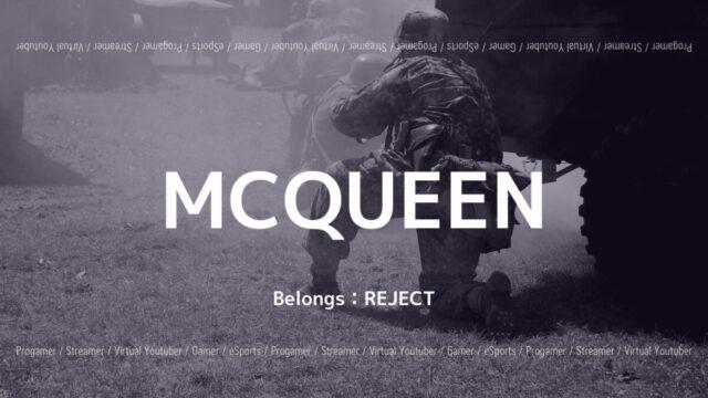 REJECT・MCQUEEN