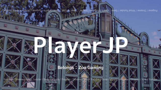 Zoo Gaming・PlayerJP