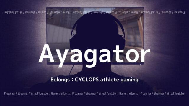 CYCLOPS athlete gaming・Ayagator