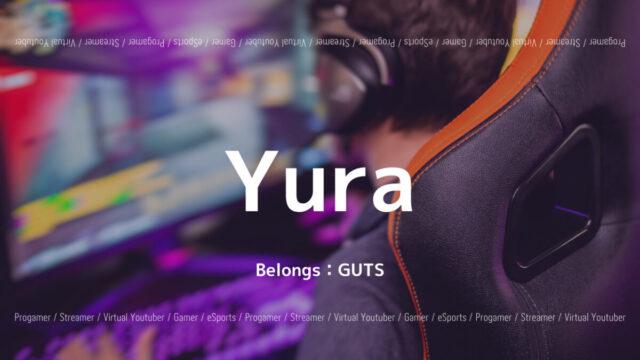 GUTS・Yura
