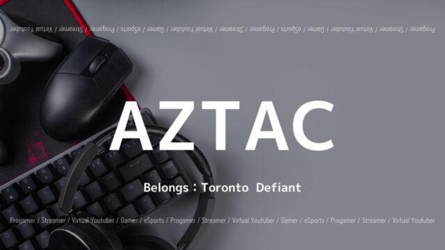 Tronto DefiantのAZTAC選手について紹介!