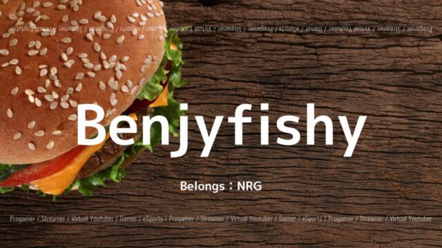 NRGのBenjyfishyを紹介!