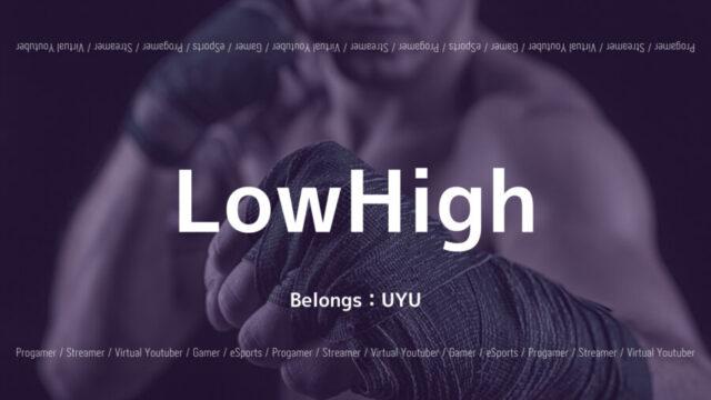LowHigh